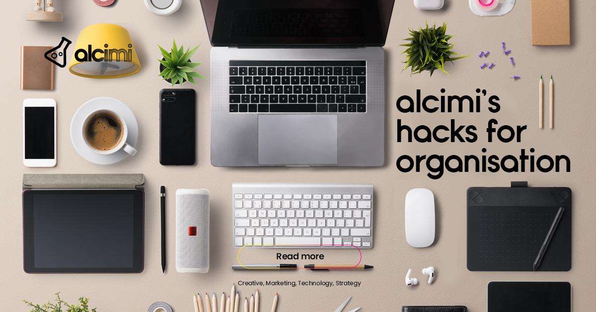Organisation Hacks