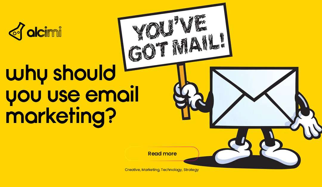 Power of Email Marketing: What is it & Why Should I Use it?